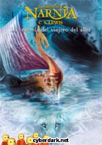 La Travesía del Viajero del Alba / Crónicas de Narnia 5