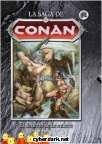 El Desierto de la Muerte / La Saga de Conan 14 - cómic