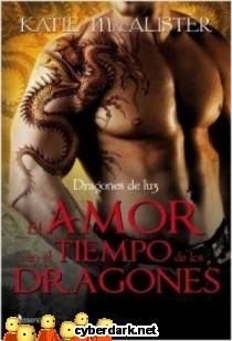 El Amor en el Tiempo de los Dragones / Dragones de Luz 1