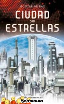 Ciudad Sin Estrellas - Premio Minotauro 2011