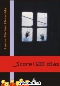 Score: 100 Días