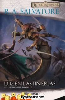 Luz en las Tinieblas / El Elfo Oscuro, 2ª Trilogía, 3