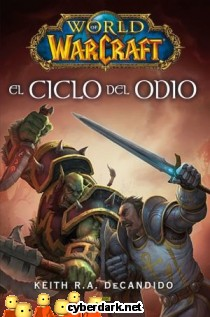 World of Warcraft. El Ciclo del Odio