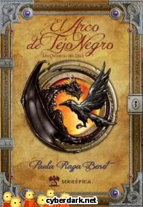 El Arco de Tejo Negro. Las Crónicas de Celt