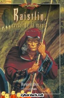 Raistlin, Crisol de la Magia / La Forja de un Túnica Negra 2