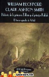 Historia de la Princesa Zulkais y el Príncipe Kalilah