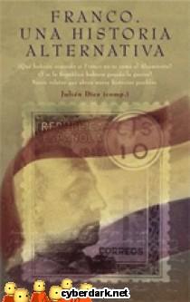 Franco. Una Historia Alternativa