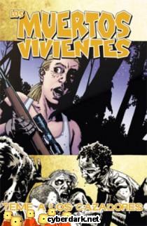 Teme a los Cazadores / Los Muertos Vivientes 11