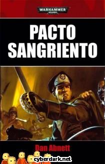 Pacto Sangriento / Los Fantasmas de Gaunt / La Victoria 1