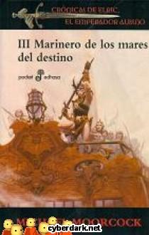 Marinero de los Mares del Destino / Crónicas de Elric, El Emperador Albino 3