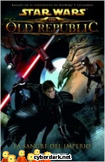 Sangre del Imperio / Star Wars: The Old Republic 1 - cómic