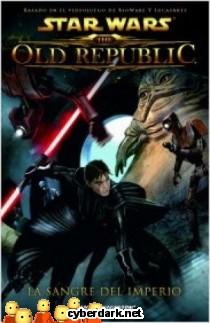 Sangre del Imperio / Star Wars: The Old Republic 1 - cómic