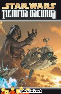 Star Wars: Tiempos Oscuros 1 - cómic
