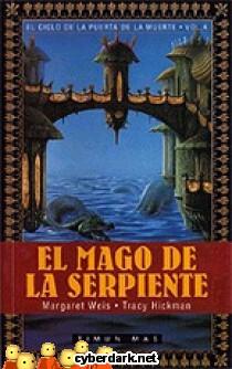 El Mago de la Serpiente / El Ciclo de la Puerta de la Muerte 4