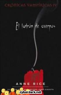 El Ladrón de Cuerpos / Crónicas Vampíricas 4