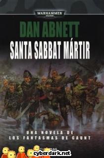 Santa Sabbat Mártir / Los Fantasmas de Gaunt 7