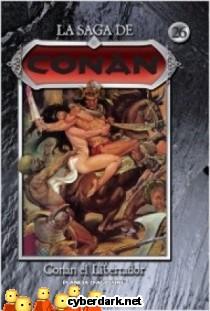 Conan el Libertador / La Saga de Conan 26 - cómic
