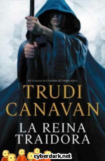 La Reina Traidora / Trilogía de la Espía Traidora 3