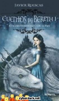 Encantamiento de Luna / Cuentos de Bereth 1
