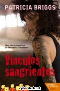 Vínculos Sangrientos / Mercy Thompson 2