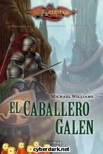 El Caballero Galen / Héroes de la Dragonlance, 2ª Trilogía, 3