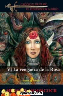 La Venganza de la Rosa / Crónicas de Elric, El Emperador Albino 6
