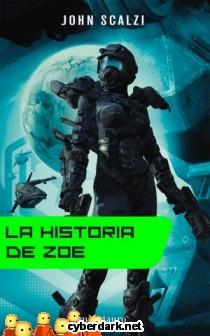 La Historia de Zoë / La Vieja Guardia 4