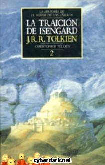 La Traición de Isengard / La Historia de El Señor de los Anillos 2