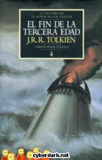El Fin de la Tercera Edad / La Historia de El Señor de los Anillos 4