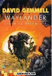 Waylander / Ciclo Drenai 1