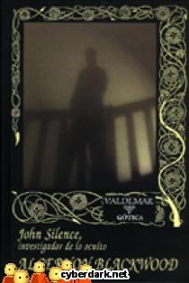 John Silence, Investigador de lo Oculto