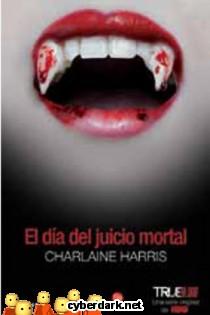 El Día del Juicio Mortal / Sookie Stackhouse 12