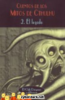El Legado / Cuentos de los Mitos de Cthulhu 2