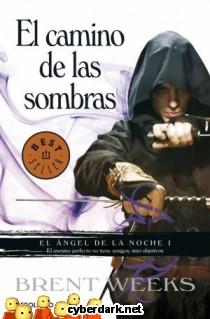 El Camino de las Sombras / El Ángel de la Noche 1