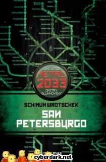 Metro 2033. San Petersburgo