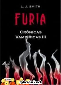 Furia / Crónicas Vampíricas 3