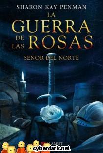 Señor del Norte / La Guerra de las Rosas 2
