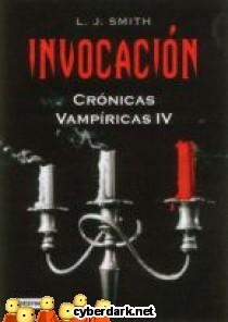 Invocación / Crónicas Vampíricas 4