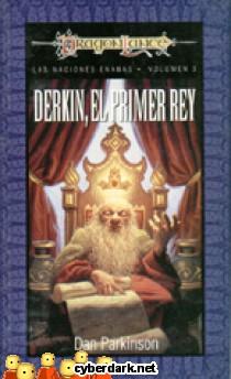 Derkin, el Primer Rey / Las Naciones Enanas 3