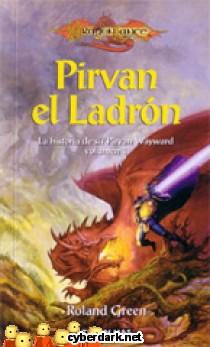 Pirvan el Ladrón / La Historia de Sir Pirvan Wayward 1