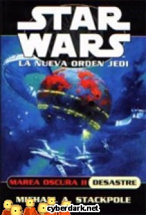 Marea Oscura II: Desastre / Star Wars - La Nueva Orden Jedi