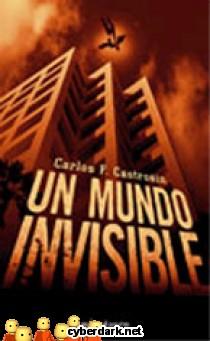 Un Mundo Invisible