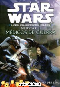 Medstar I: Médicos de Guerra / Star Wars - Las Guerras Clon