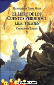 El Libro de los Cuentos Perdidos II / Historia de la Tierra Media 2