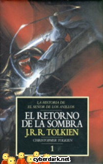 El Retorno de la Sombra / La Historia de El Señor de los Anillos 1